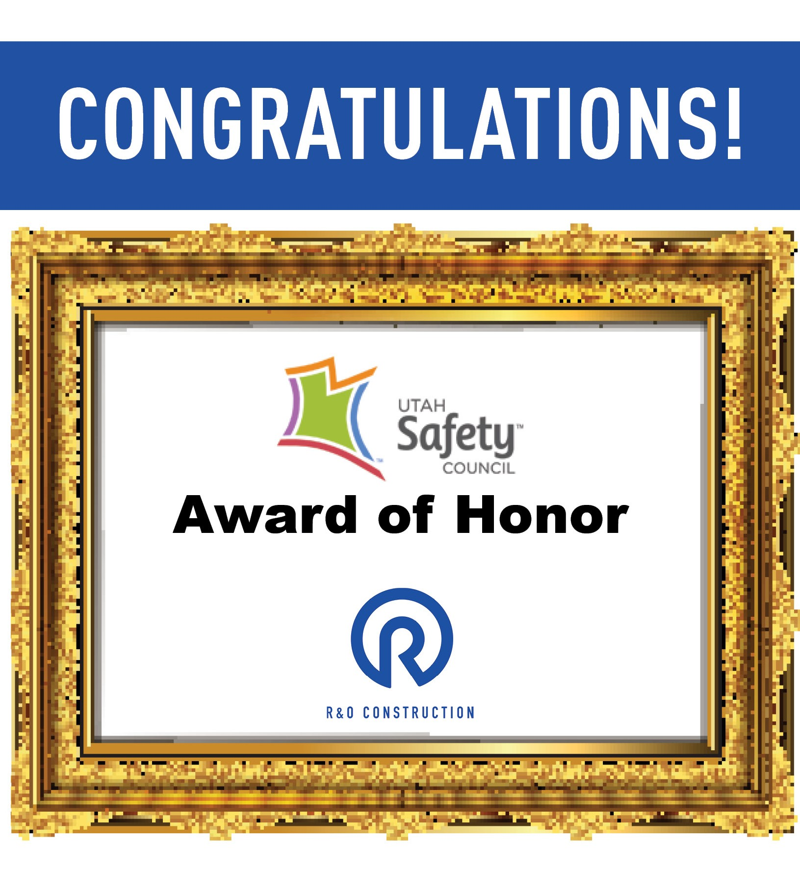 R&O Receives Highest Recognition from the Utah Safety Council
